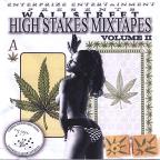 Vol. 2 - High Stakes Mixtapes