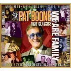 Pat Boone R&B Classics - We Are Family