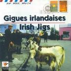 Gigues Irlandaises: Irish Jigs