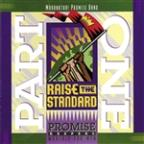 Promise Keepers - Raise The Standard - Part One