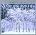 Winter's Solstice, Vol. 1: Silver Anniversary Edition