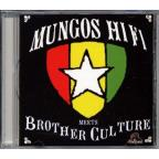 Mungos Hi Fi Meets Brother Culture