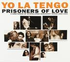 Prisoners Of Love: A Smattering Of Scintillating Senescent Songs 1984-2003 PLUS A Smattering Of Outtakes And Rarities 1986-2002