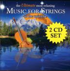 Ultimate Most Relaxing Music for Strings in the Universe