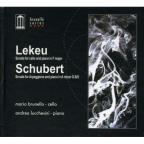 Lekeu: Sonata for cello & piano; Schubert: Sonata for Arpeggione & piano