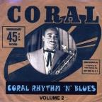 Coral Rhythm N Blues, Vol. 2