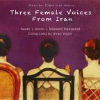 Three Female Voices From Iran