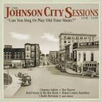 Johnson City Sessions 1928-1929: Can You Sing or Play Old-Time Music?