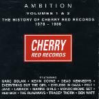 Ambition, Vols. 1-2: The History of Cherry Red Records