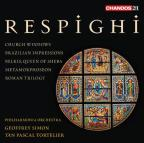 Respighi: Church Windows; Brazilian Impressions; Belkis Queen of Sheba, Metamorphoseon; Roman Trilogy