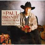 Paul Brandt Christmas: Shall I Play for You