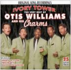 Very Best of Otis Williams and His Charms: Ivory Tower