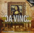 Da Vinci Era - Masters of the Italian Renaissance