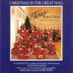 Christmas In The Great Hall / Buratto, Texas Boys Choir