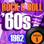 Rock & Roll 60s, 1962 Vol.1