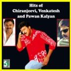 Hits Of Chiranjeevi, Venkatesh And Pawan Kalyan