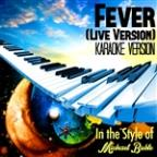Fever (Live Version) [in The Style Of Michael Buble] [karaoke Version] - Single