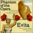 Phantom of the Opera/Evita