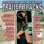 Trailer Tracks: 18 Classic Southern Rock Anthems!