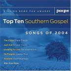 Singing News Fan Awards: Top Ten Southern Gospel Songs of 2004