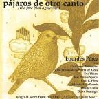 Pajaros de Otro Canto/The Free Bird Agreement