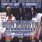 Dirty South Block Niggaz