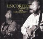 Uncorked: Al Stewart Live With Dave Nachmanoff
