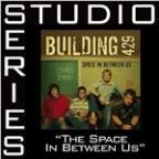 Space In Between Us [Studio Series Performance Track]