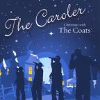 Caroler: Christmas With The Coats