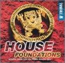 House Foundations: Primitive Tracks From The Tribal America Label
