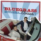 Bluegrass Elvises Vol. 1