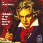 Immortal Beethoven - Highlights of His Most Beloved Music