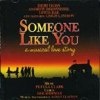 Someone Like You: A Musical Love Story