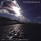 Puressence / Don't Forget To Remember