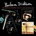 Barbara Dickinson Album/You Know It's Me