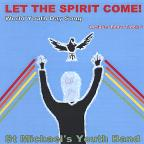 Let The Spirit Come !