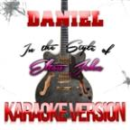 Daniel (In The Style Of Elton John) [karaoke Version] - Single