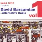 Keep Left, Vol. 1: A Benefit for David Barsamain and Alternative Radio