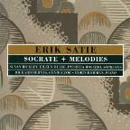 Satie: Socrate; Melodies