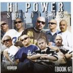 Hi Power Soldiers: Book 6