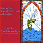 Tears To Joy: Songs of Faith, Hope, and Healing