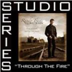 Through the Fire Studio Series [Studio Series Performance Track]
