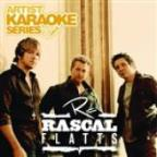 Artist Karaoke Series: Rascal Flatts