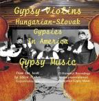 Gypsy Violins: Hungarian Slovak Gypsies In America