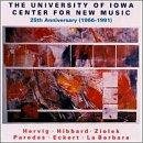 University of Iowa Center for New Music: 25th Anniversary (1966-1991)