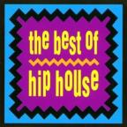 Very Best Of Hip House