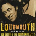 Loudmouth: The Best of the Boomtown Rats & Bob Geldof
