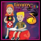 Timmy's Sunday School & Action Songs For Kids, Vol. 2