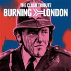 Burning London: The Clash Tribute