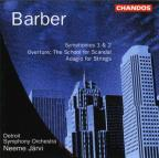 Barber: Symphonies Nos. 1 & 2; The School for Scandal Overture; Adagio fort Strings